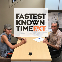 Kyle Richardson on the Fastest Known Time Podcast