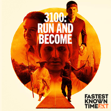 3100: Run and Become - FKT Podcast