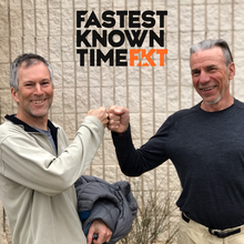 FKT Podcast - Peter Bakwin & Buzz Burrell